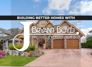 Building Better Homes With J. Bryant Boyd Design-Build